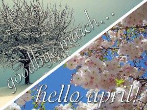 goodbye-march-hello-april