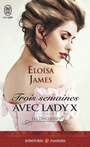 les-duchesses,-tome-7---three-weeks-with-lady-x-736401-250-400