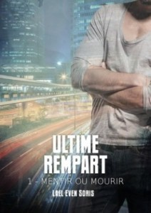 ultime-rempart,-tome-1---mentir-ou-mourir-722881-250-400