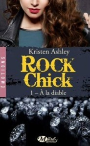rock-chick,-tome-1---a-la-diable-736714-250-400