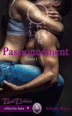 passionnement,-tome-1-725441-250-400