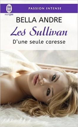 les-sullivan-tome-7-d-une-seule-caresse-864885-264-432