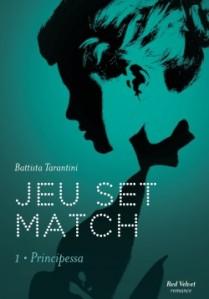 jeu-set-match-tome-1-principessa-873320-250-400