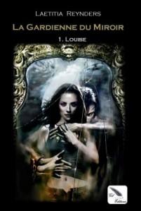 la-gardienne-du-miroir-tome-1-louise-418878-264-432
