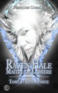 raven-hale-maitre-de-lumiere-tome-3-renaissance-809015-264-432
